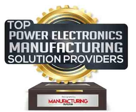 Top 10 Power Electronics Manufacturing Solution Companies – 2021