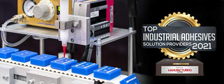 Top 10 Industrial Adhesives Solution Companies - 2021
