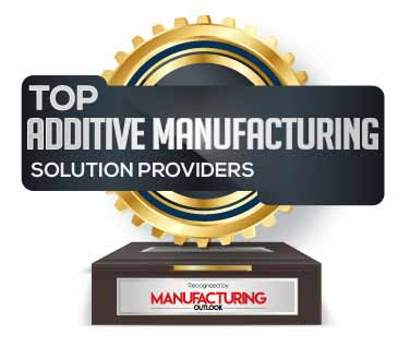 top additive manufacturing solution companies