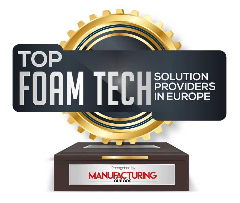 Top 10 Foam Tech Solution Companies in Europe - 2021